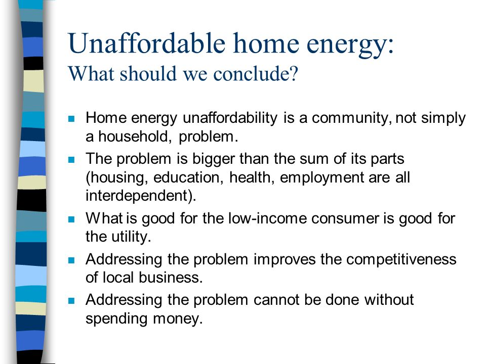Unaffordable home energy: What should we conclude.