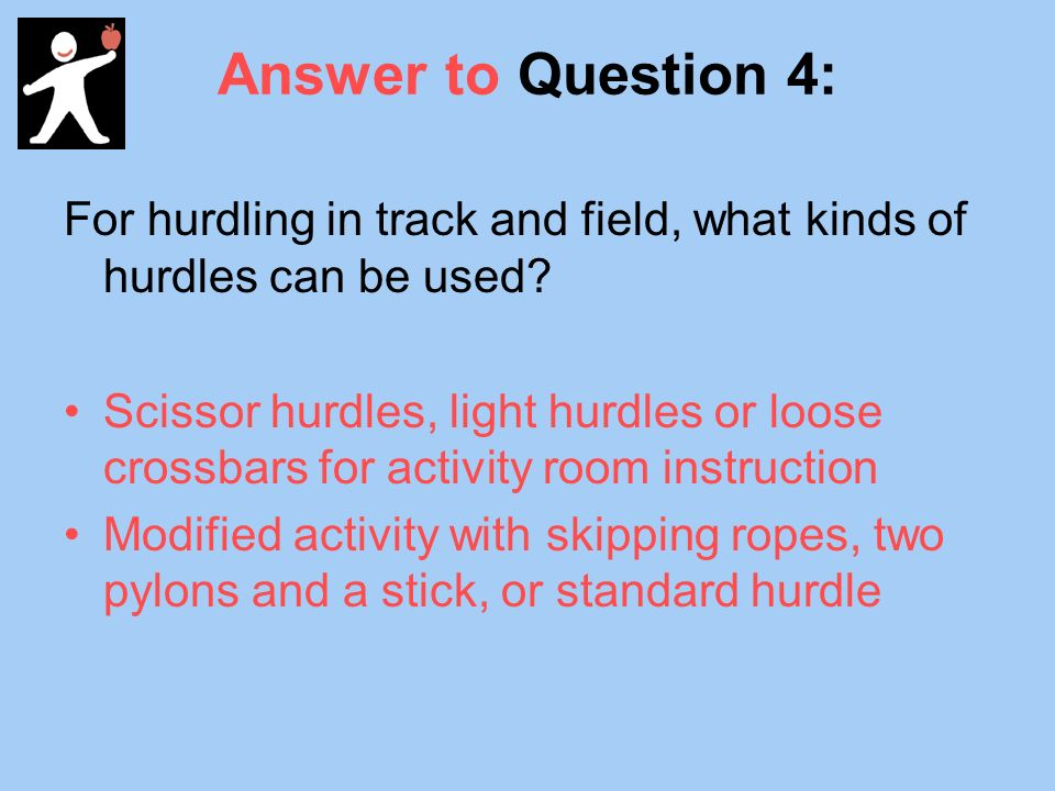 Answer to Question 4: For hurdling in track and field, what kinds of hurdles can be used.