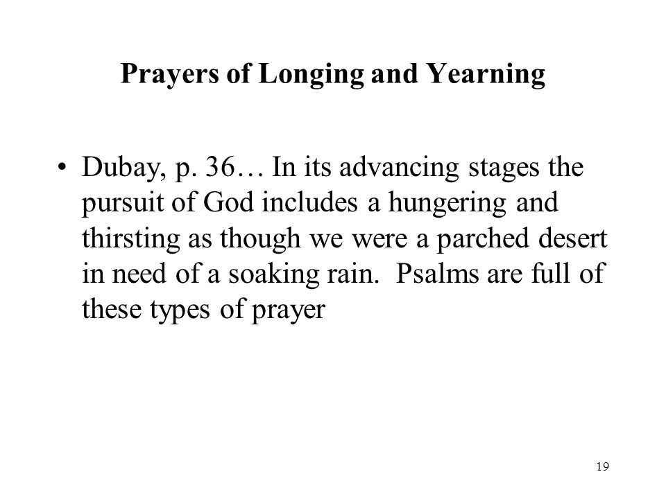 19 Prayers of Longing and Yearning Dubay, p.