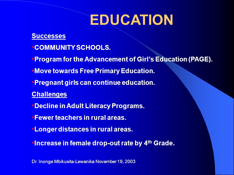 EDUCATION Successes COMMUNITY SCHOOLS. Program for the Advancement of Girls Education (PAGE).