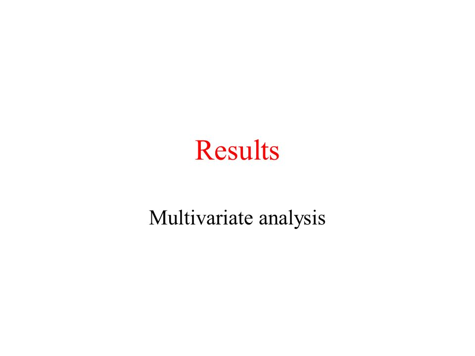 Results Multivariate analysis