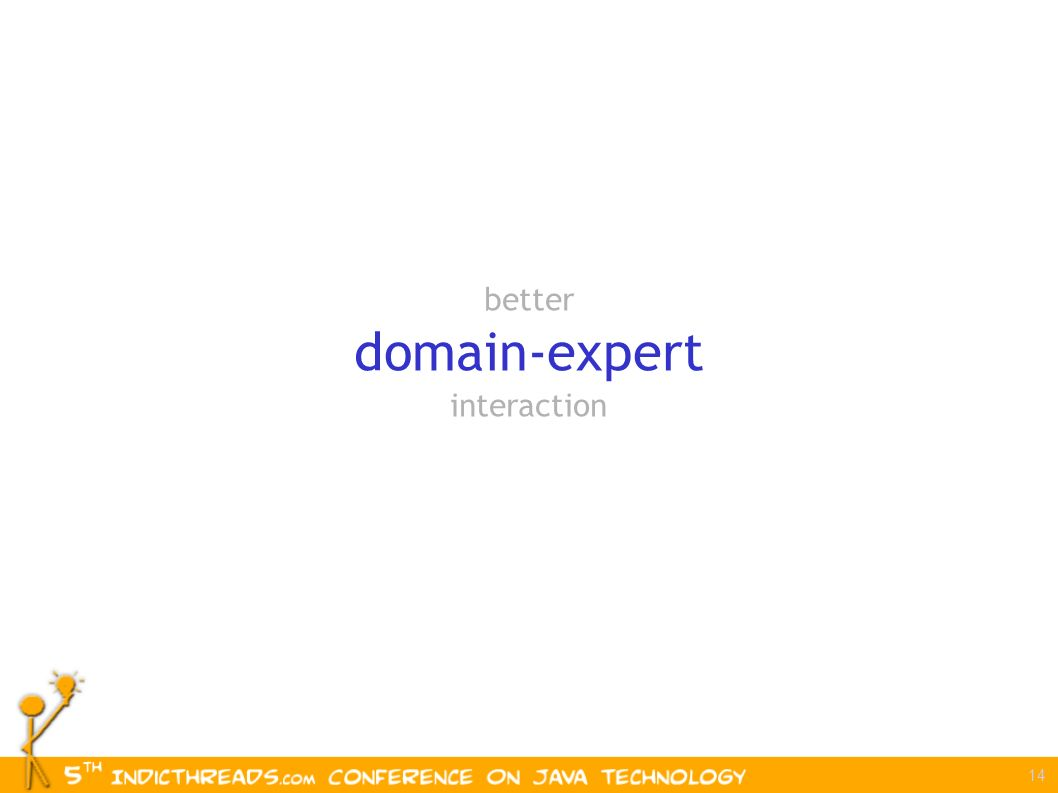 14 better domain-expert interaction