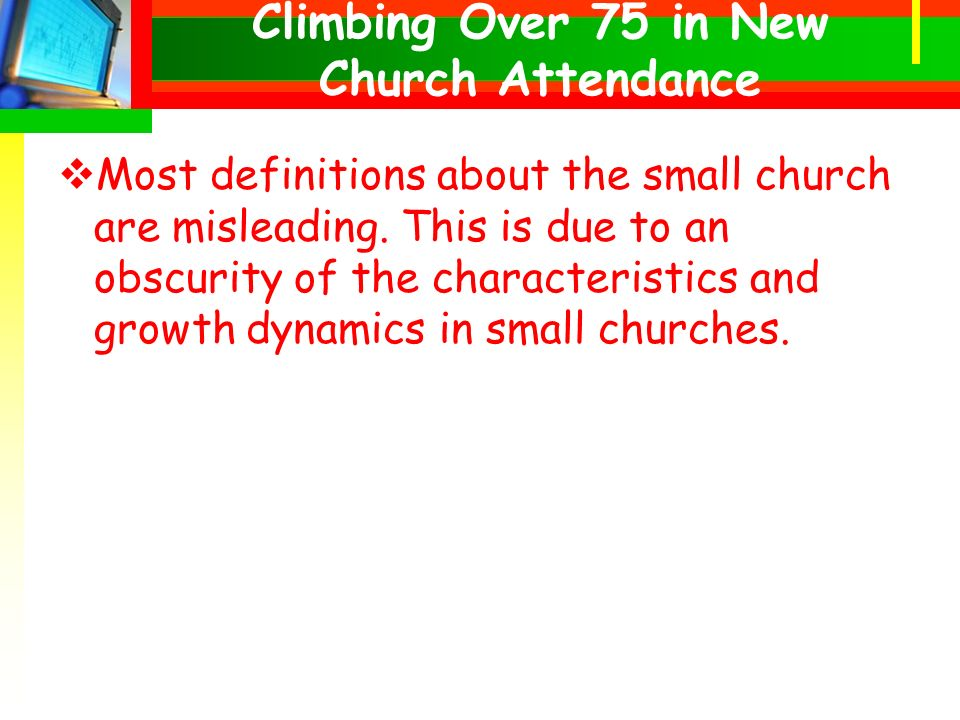 Most definitions about the small church are misleading.