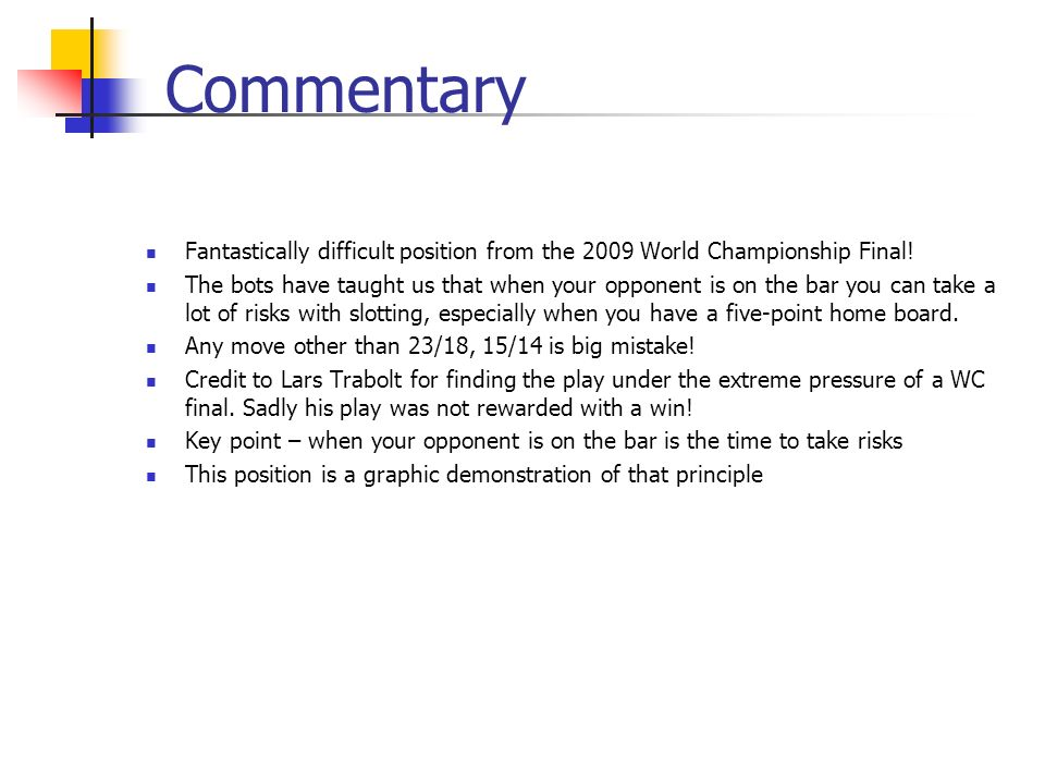 Commentary Fantastically difficult position from the 2009 World Championship Final.