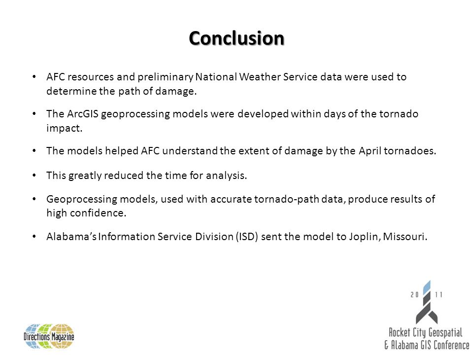 Conclusion AFC resources and preliminary National Weather Service data were used to determine the path of damage.