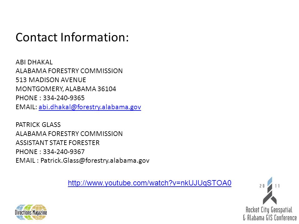 Contact Information: ABI DHAKAL ALABAMA FORESTRY COMMISSION 513 MADISON AVENUE MONTGOMERY, ALABAMA PHONE : PATRICK GLASS ALABAMA FORESTRY COMMISSION ASSISTANT STATE FORESTER PHONE : v=nkUJUqSTOA0