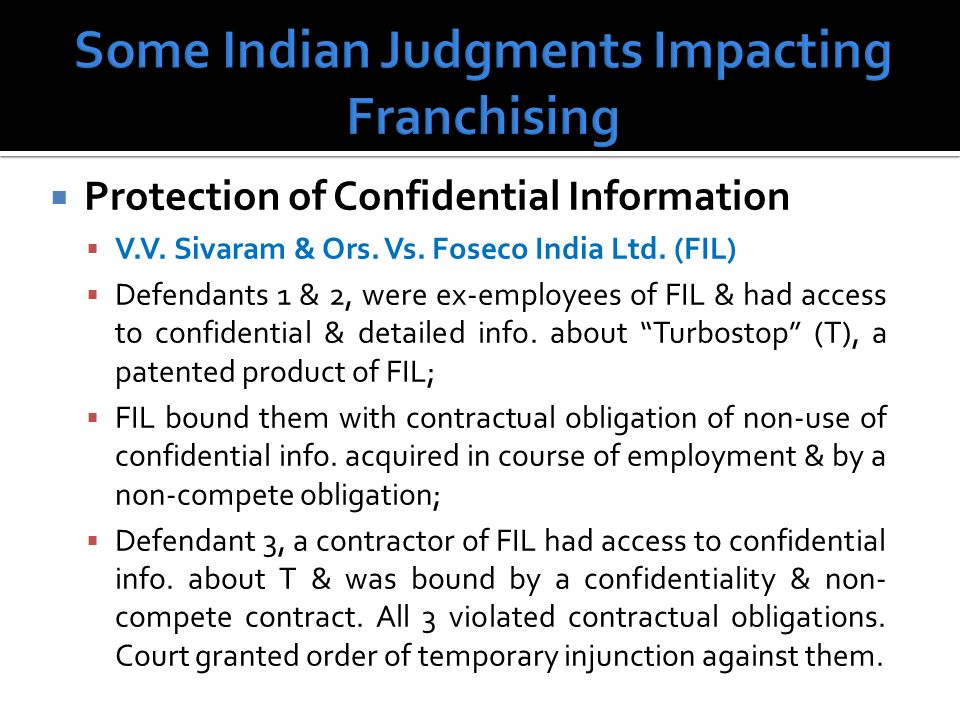 Protection of Confidential Information V.V. Sivaram & Ors.