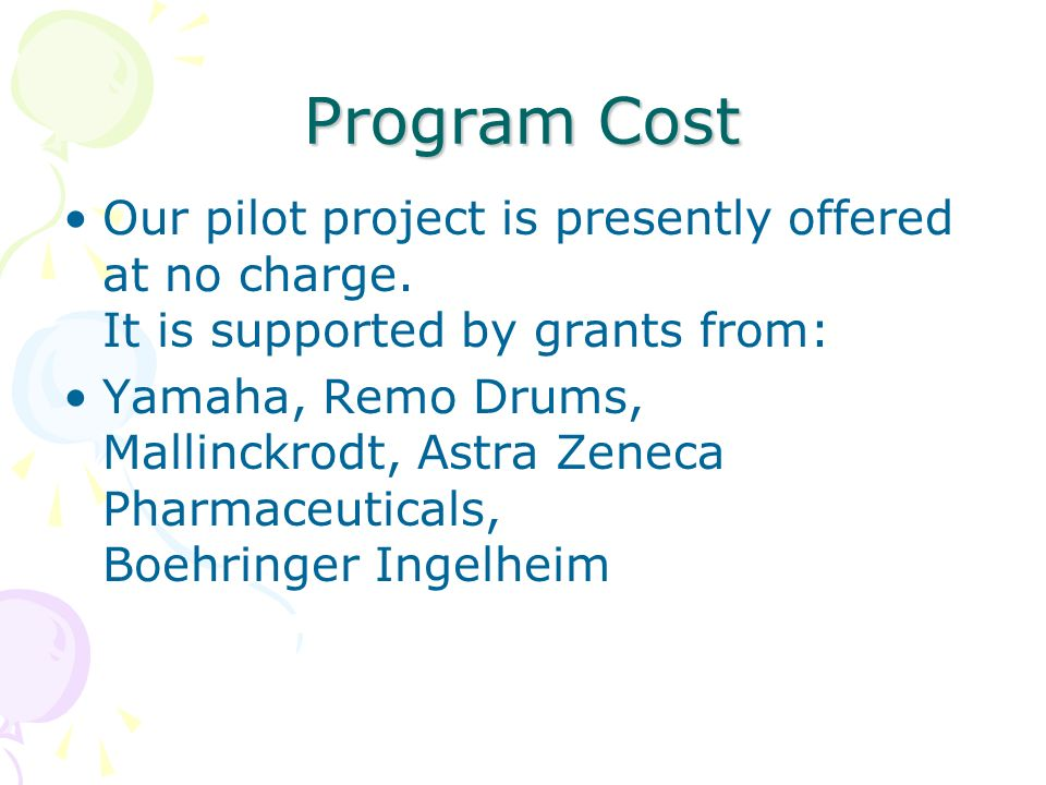 Program Cost Our pilot project is presently offered at no charge.