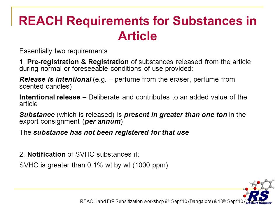 REACH Requirements for Substances in Article Essentially two requirements 1.