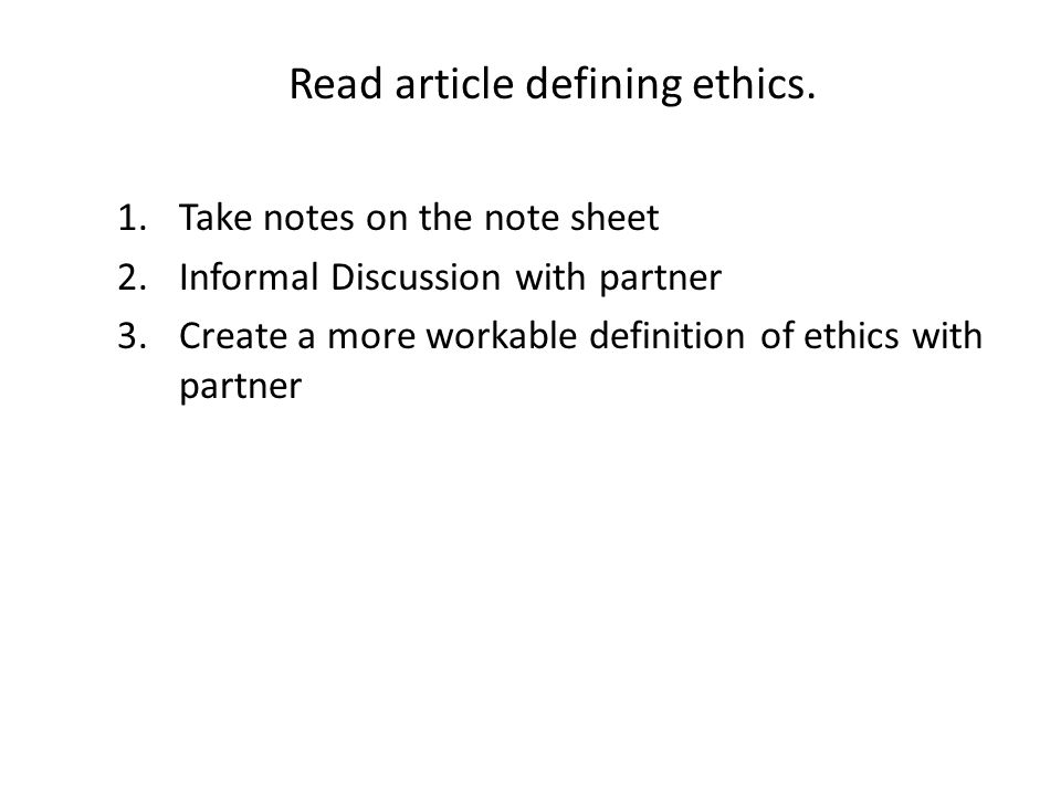 Read article defining ethics.