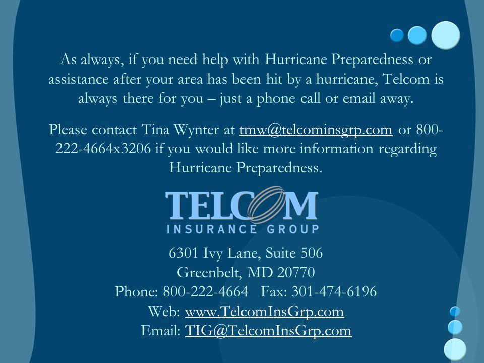 As always, if you need help with Hurricane Preparedness or assistance after your area has been hit by a hurricane, Telcom is always there for you – just a phone call or email away.