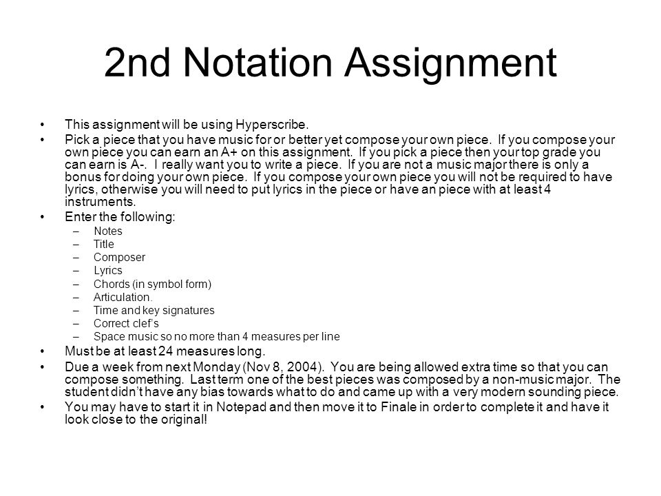 2nd Notation Assignment This assignment will be using Hyperscribe.