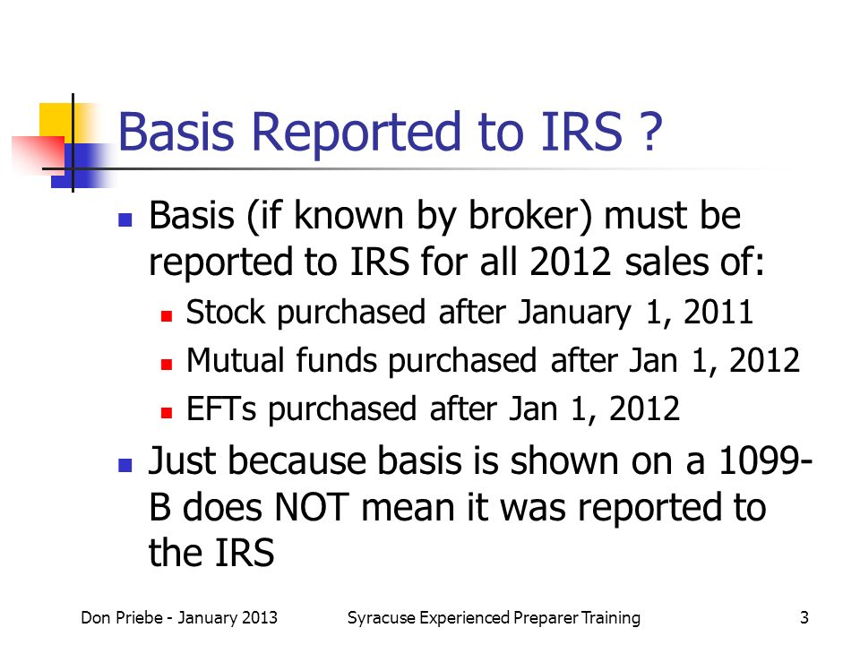 Basis Reported to IRS .