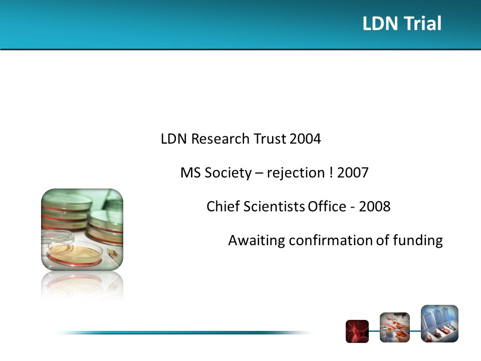 LDN Trial LDN Research Trust 2004 MS Society – rejection .