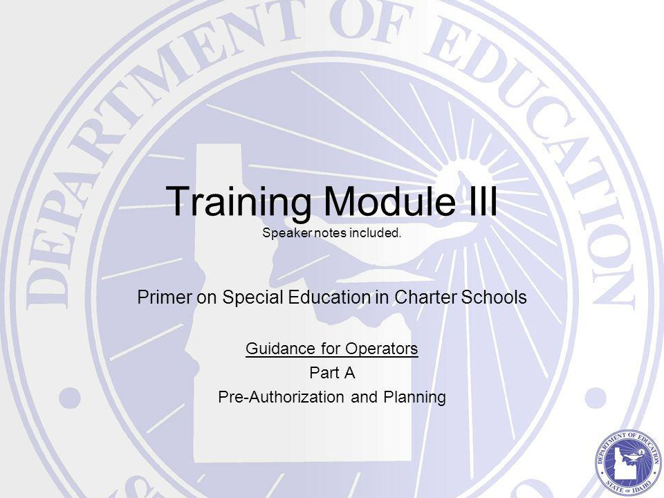 Training Module III Speaker notes included.