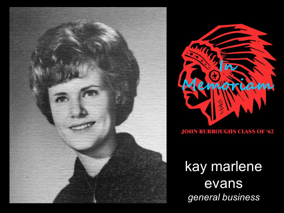 kay marlene evans general business In Memoriam