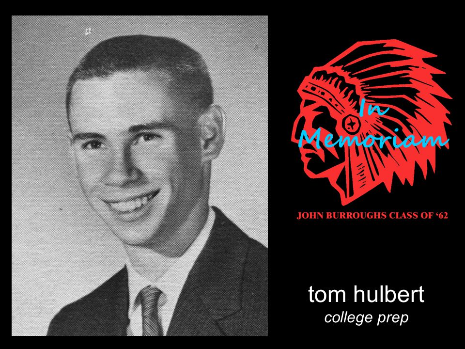 tom hulbert college prep In Memoriam