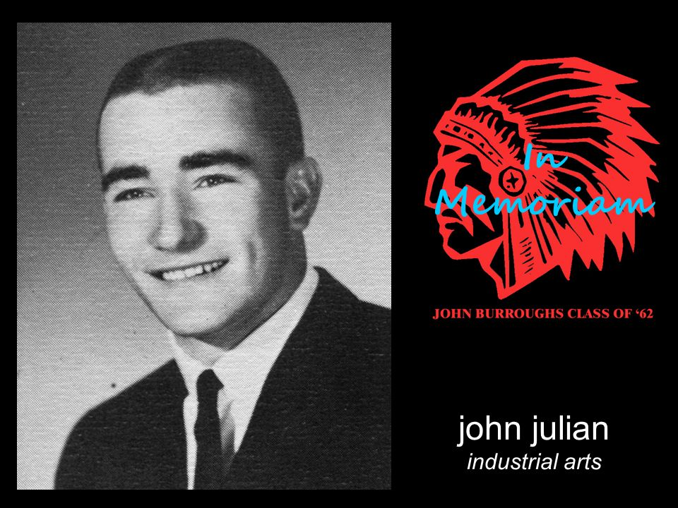 john julian industrial arts In Memoriam