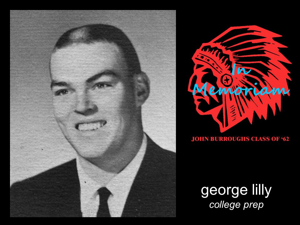 george lilly college prep In Memoriam
