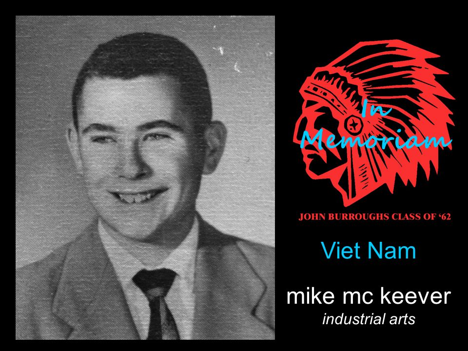 mike mc keever industrial arts Viet Nam In Memoriam
