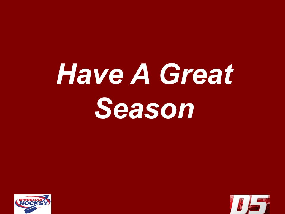 Have A Great Season
