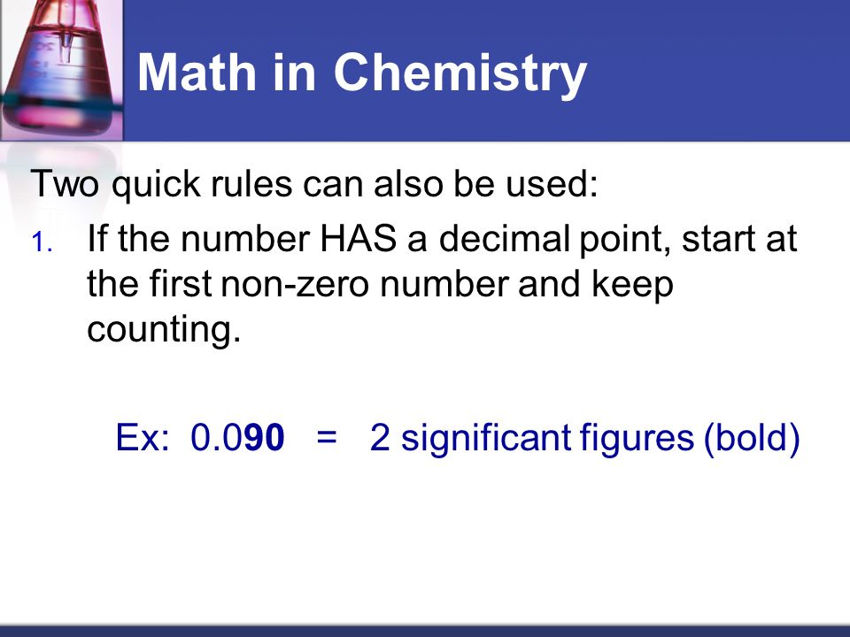 Math in Chemistry Two quick rules can also be used: 1.