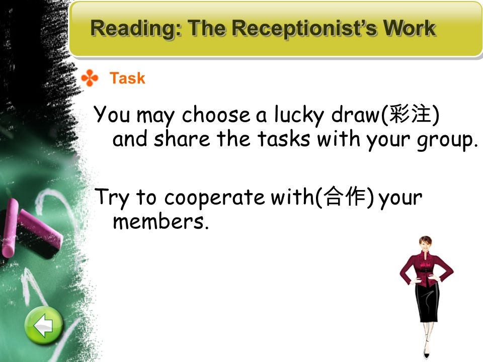 You may choose a lucky draw( ) and share the tasks with your group.