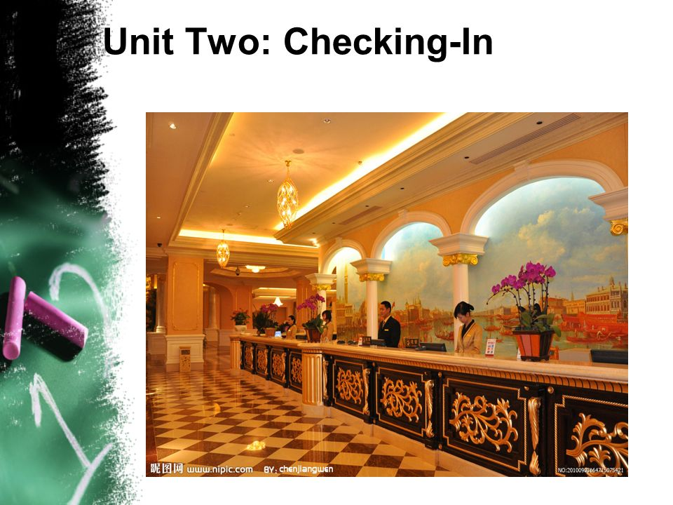 Unit Two: Checking-In