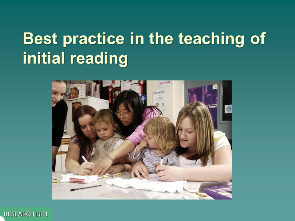 Best practice in the teaching of initial reading