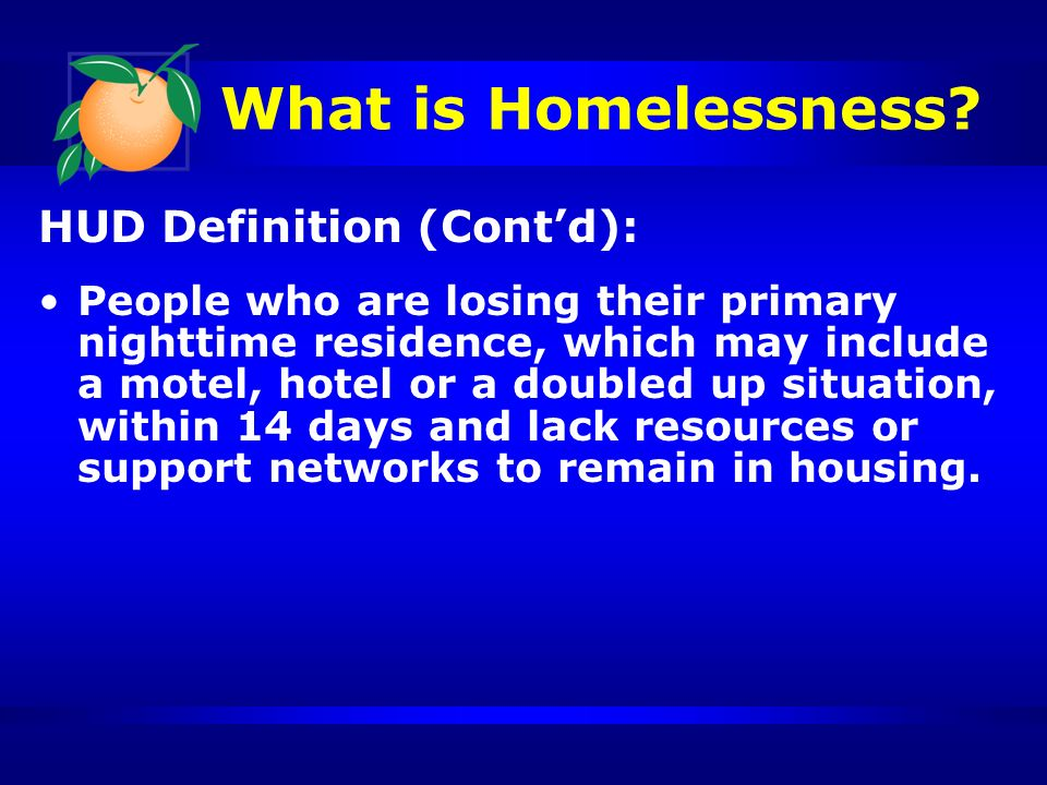 What is Homelessness.