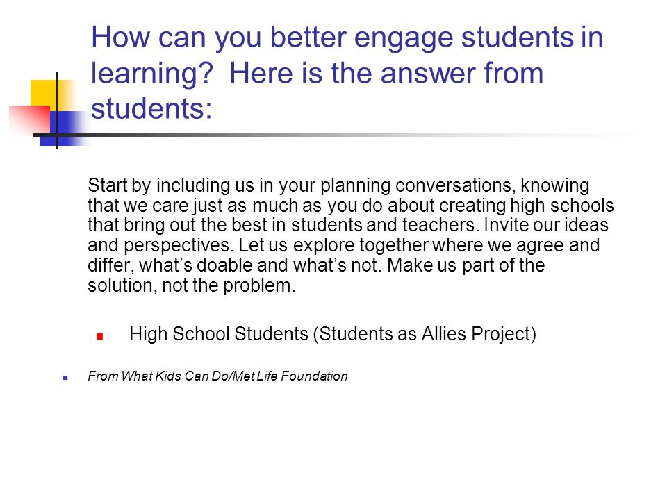 How can you better engage students in learning.
