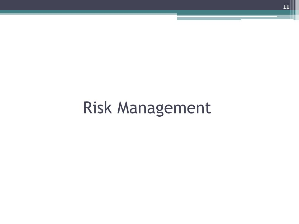 Risk Management 11