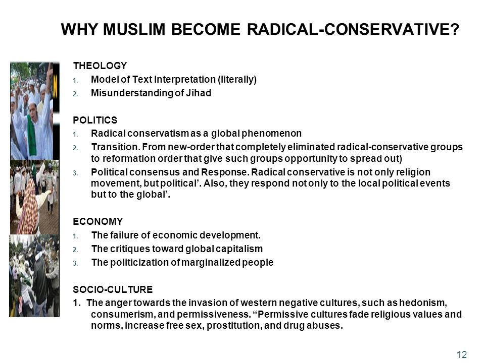 WHY MUSLIM BECOME RADICAL-CONSERVATIVE. THEOLOGY 1.