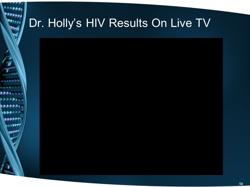 Dr. Hollys HIV Results On Live TV 58