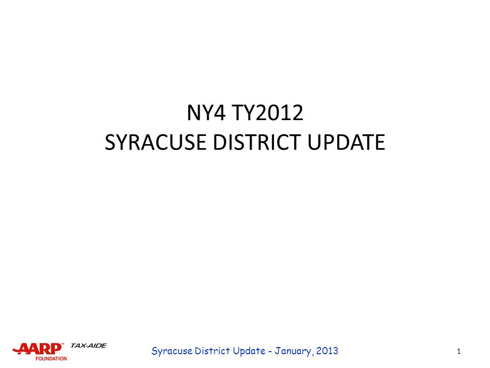 NY4 TY2012 SYRACUSE DISTRICT UPDATE 1 Syracuse District Update - January, 2013