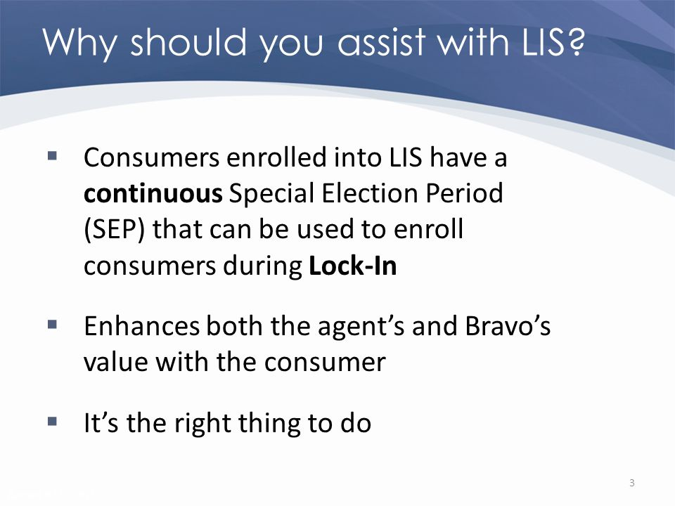 Revised 02/02/2011 Why should you assist with LIS.