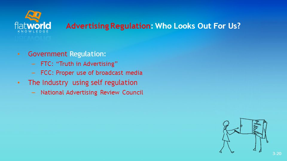 3-20 Advertising Regulation: Who Looks Out For Us.