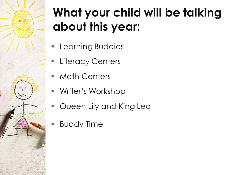 Learning Buddies Literacy Centers Math Centers Writers Workshop Queen Lily and King Leo Buddy Time What your child will be talking about this year: