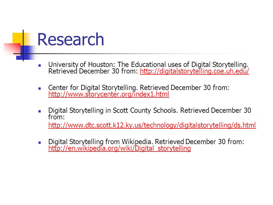 Research University of Houston: The Educational uses of Digital Storytelling.