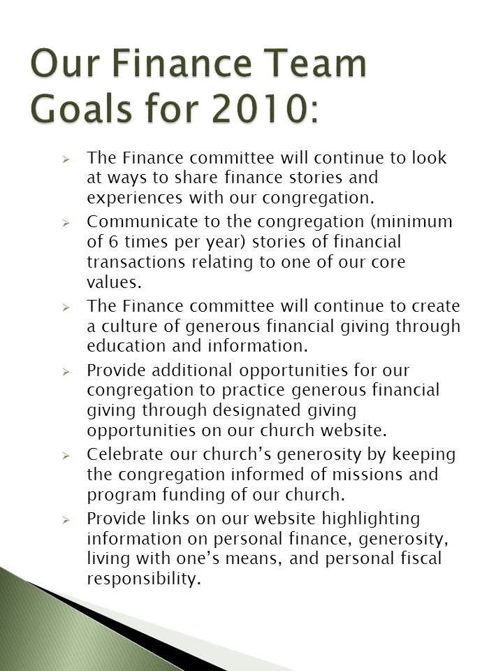 The Finance committee will continue to look at ways to share finance stories and experiences with our congregation.