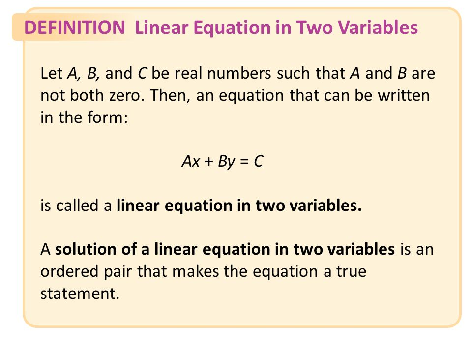DEFINITIONLinear Equation in Two Variables Slide 3 Copyright (c) The McGraw-Hill Companies, Inc.