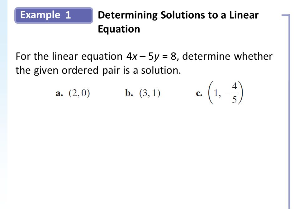 Example 1Determining Solutions to a Linear Equation Slide 4 Copyright (c) The McGraw-Hill Companies, Inc.