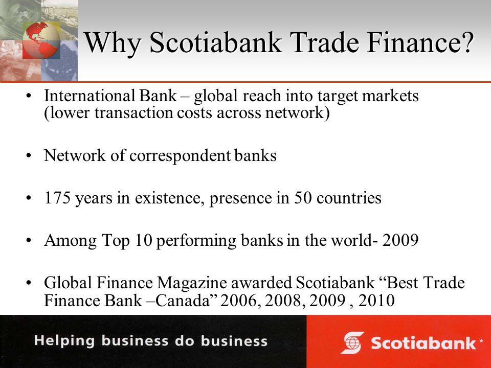 Why Scotiabank Trade Finance.
