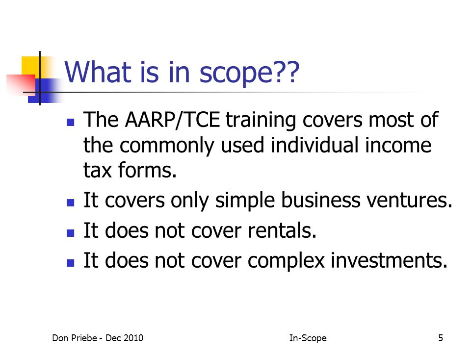 Don Priebe - Dec 2010In-Scope5 What is in scope .