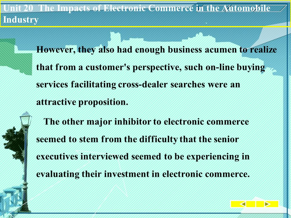However, they also had enough business acumen to realize that from a customer s perspective, such on-line buying services facilitating cross-dealer searches were an attractive proposition.