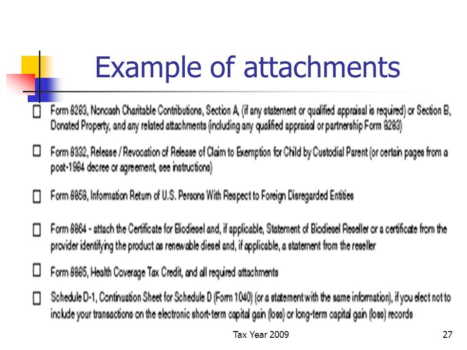 Tax Year 200927 Example of attachments