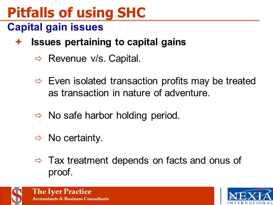 The Iyer Practice Accountants & Business Consultants Issues pertaining to capital gains Revenue v/s.