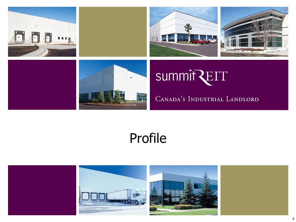 4 Summit generated record results in 2005… Profile