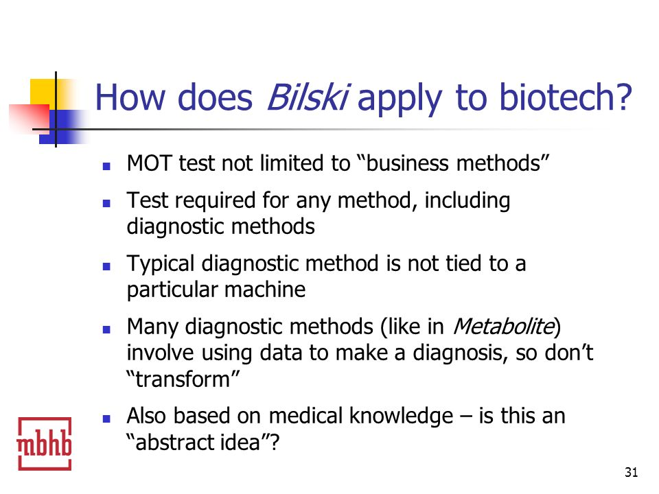 31 How does Bilski apply to biotech.