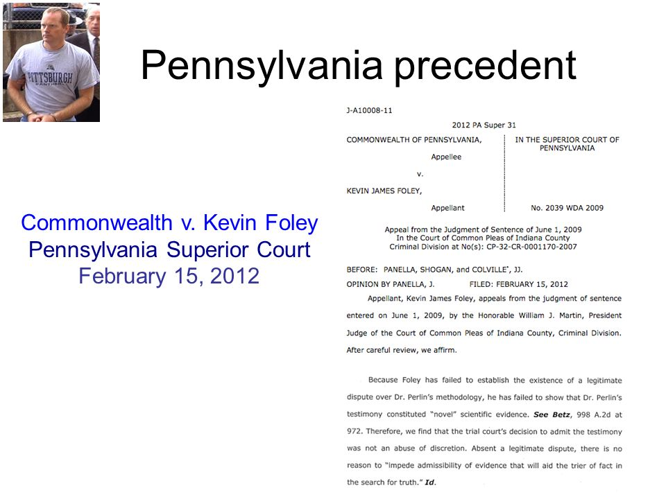 Pennsylvania precedent Commonwealth v. Kevin Foley Pennsylvania Superior Court February 15, 2012